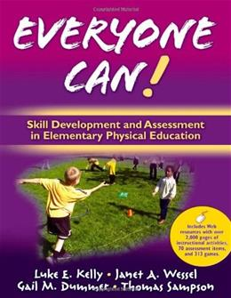 Everyone Can! Skill Development and Assessment in Elementary Physical Education, by Kelly 9780736062121