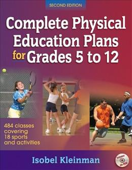 Complete Physical Education Plans for Grades 5 to 12, by Kleinman, 2nd Edition 2 w/CD 9780736071239