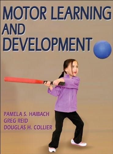 Motor Learning and Development, by Haibach 9780736073745