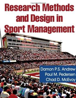 Research Methods and Design in Sport Management, by Andrew 9780736073851