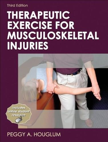 Therapeutic Exercise for Musculoskeletal Injuries-3rd Edition (Athletic Training Education Series) 9780736075954