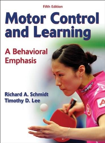 Motor Control and Learning: A Behavioral Emphasis 5 9780736079617