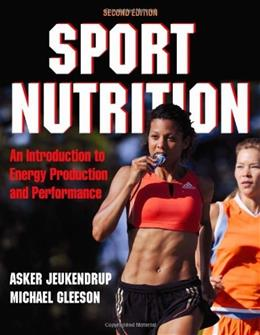 Sport Nutrition - 2nd Edition 9780736079624