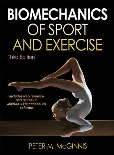 Biomechanics of Sport and Exercise With Web Resource and MaxTRAQ 2D Software Access-3rd Edition 3 PKG 9780736079662