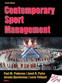 Contemporary Sport Management, by Parks, 4th Edition 4 PKG 9780736081672