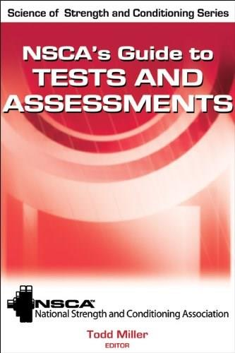 NSCAs Guide to Tests and Assessments, by Miller 9780736083683