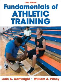Fundamentals of Athletic Training, by Cartwright, 3rd Edition 9780736083737