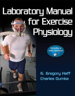 Exercise Physiology With Web Resource, by Haff, Lab Manual PKG 9780736084130