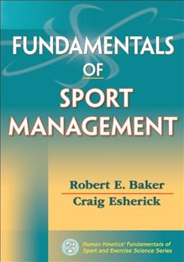Fundamentals of Sport Management, by Baker 9780736091084