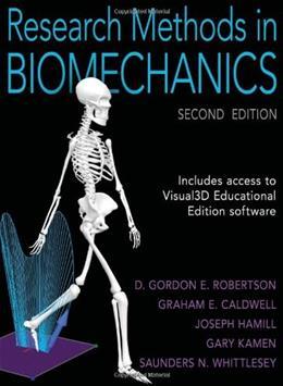 Research Methods in Biomechanics, by Robertson, 2nd Edition 9780736093408