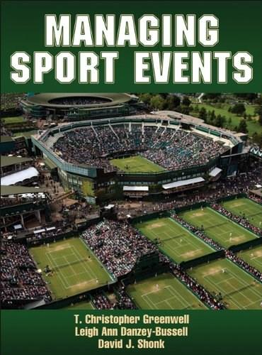 Managing Sports Events, by Greenwall 9780736096119