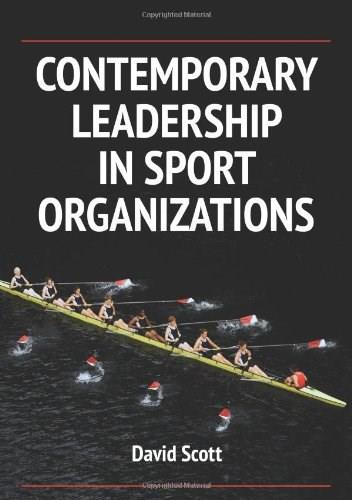 Contemporary Leadership in Sport Organizations, by Scott 9780736096423