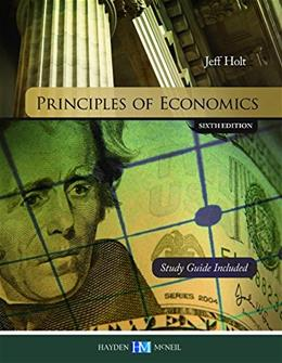 Principles of Economics, by Holt, 6th Edition 9780738075259