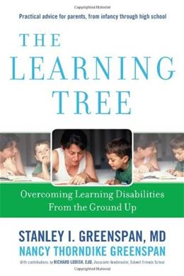The Learning Tree: Overcoming Learning Disabilities from the Ground Up (A Merloyd Lawrence Book) NONE, A Me 9780738212333