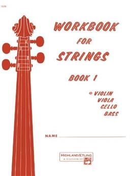 Workbook for Strings, Book 1 Instrument: Violin 9780739014424