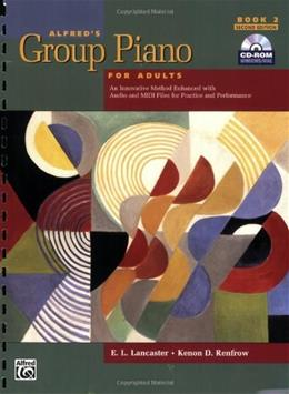 Alfreds Group Piano for Adults: Student Book 2, by Lancaster, 2nd Edition 2 w/CD 9780739049259