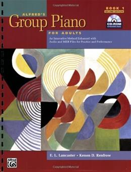 Alfreds Group Piano for Adults Student Book 1 (Second Edition): An Innovative Method Enhanced With Audio and Midi Files for Practice and Performance (Alfreds Group Piano for Adults) 2 w/CD 9780739053010