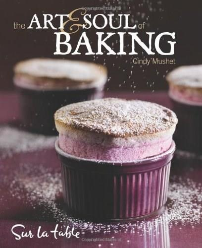 Art and Soul of Baking, by Table 9780740773341