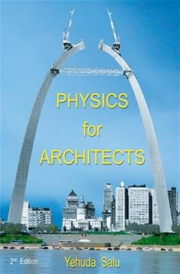 Physics for Architects, by Salu, 2nd Edition 9780741419293