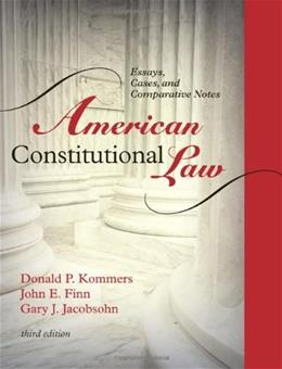 American Constitutional Law: Essays, Cases, and Comparative Notes, by Kommers, 3rd Edition, Volume 1: Governmental Powers and Democracy 9780742563674