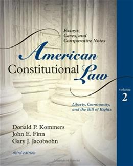 American Constitutional Law: Essays, Cases, and Comparative Notes, by Kommers, 3rd Edition, Volume 2 9780742563681