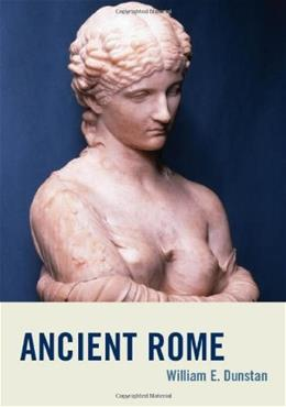 Ancient Rome, by Dunstan 9780742568334