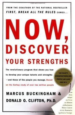 Now, Discover Your Strengths, by Buckingham 9780743201148