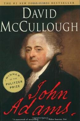 John Adams, by McCullough 9780743223133