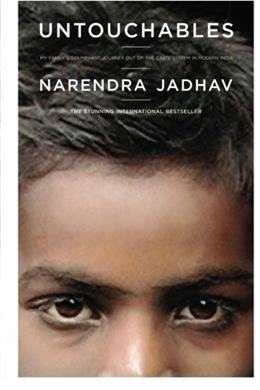 Untouchables: My Familys Triumphant Journey Out of the Caste System in Modern India 9780743270793