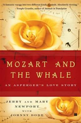 Mozart and the Whale: An Aspergers Love Story 9780743272841