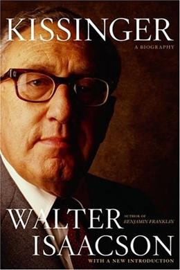 Kissinger: A Biography, by Isaacson 9780743286978