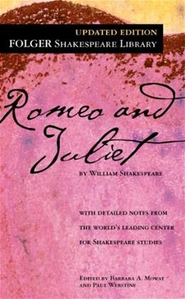 Romeo and Juliet, by Shakespeare 9780743477116
