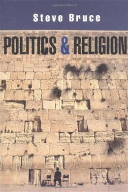 Politics and Religion, by Bruce 9780745628202