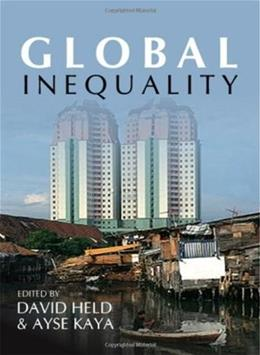 Global Inequality: Patterns and Explanations, by Held 9780745638874