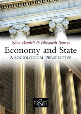 Economy and State, by Bandelj 9780745644554