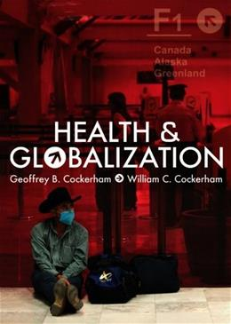Health and Globalization, by Cockerham 9780745645131