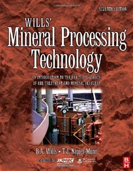 Wills Mineral Processing Technology, by Wills, 7th Edition 9780750644501