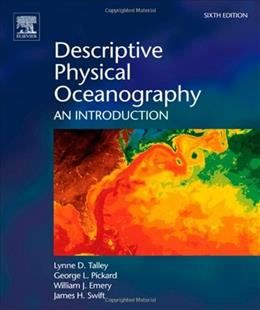 Descriptive Physical Oceanography: An Introduction, by Talley, 6th Edition 9780750645522