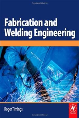 Fabrication and Welding Engineering, by Timings 9780750666916