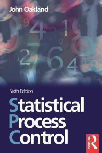 Statistical Process Control, by Oakland, 6th Edition 9780750669627