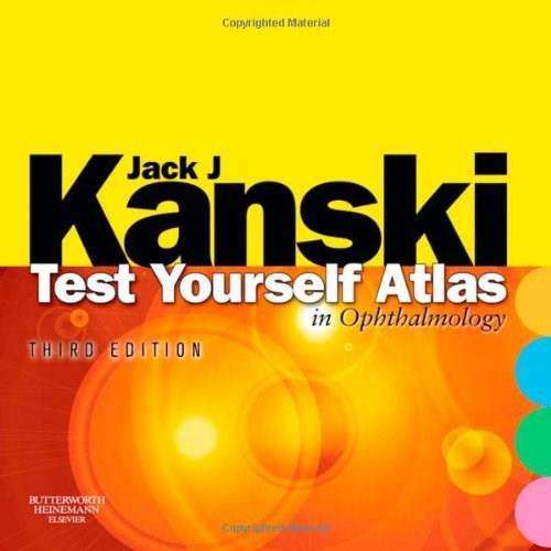 Test Yourself Atlas in Ophthalmology, by Kanski, 3rd Edition 3 PKG 9780750675895