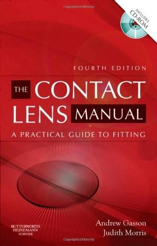 Contact Lens Manual, by Gasson, 4th Edition 4 w/CD 9780750675901