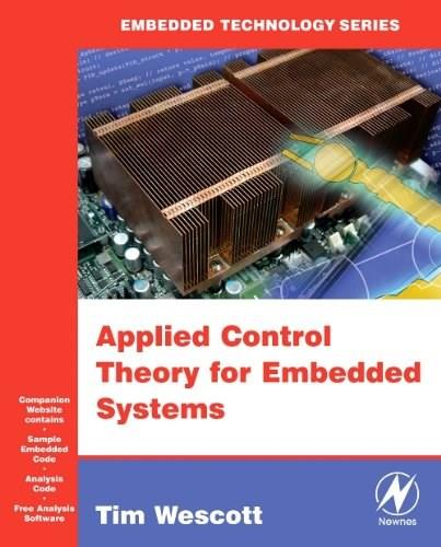 Applied Control Theory for Embedded Systems BK w/CD 9780750678391