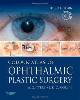 Colour Atlas of Ophthalmic Plastic Surgery, by Tyers, 3rd Edition 3 w/DVD 9780750688604