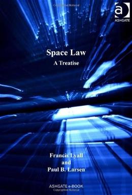 Space Law, by Lyall 9780754643906