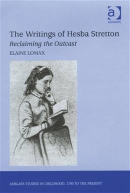 Writings of Hesba Stretton, by Lomax 9780754655763