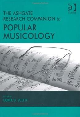 Ashgate Research Companion to Popular Musicology, by Scott 9780754664765
