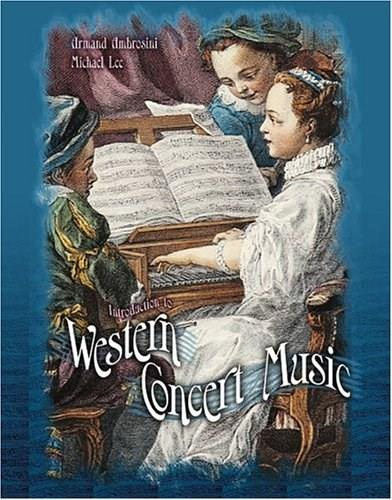 Introduction to Western Concert Music, by Ambrosini 9780757515316