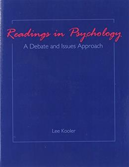 Readings In Psychology: A Debate And Issues Approach, by Merchant 9780757520167