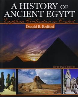 History of Ancient Egypt: Egyptian Civilization in Context, by Redford BK w/CD 9780757522765
